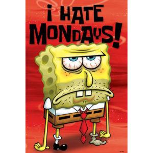 Spongebob I Hate Mondays - Detest zilele de luni